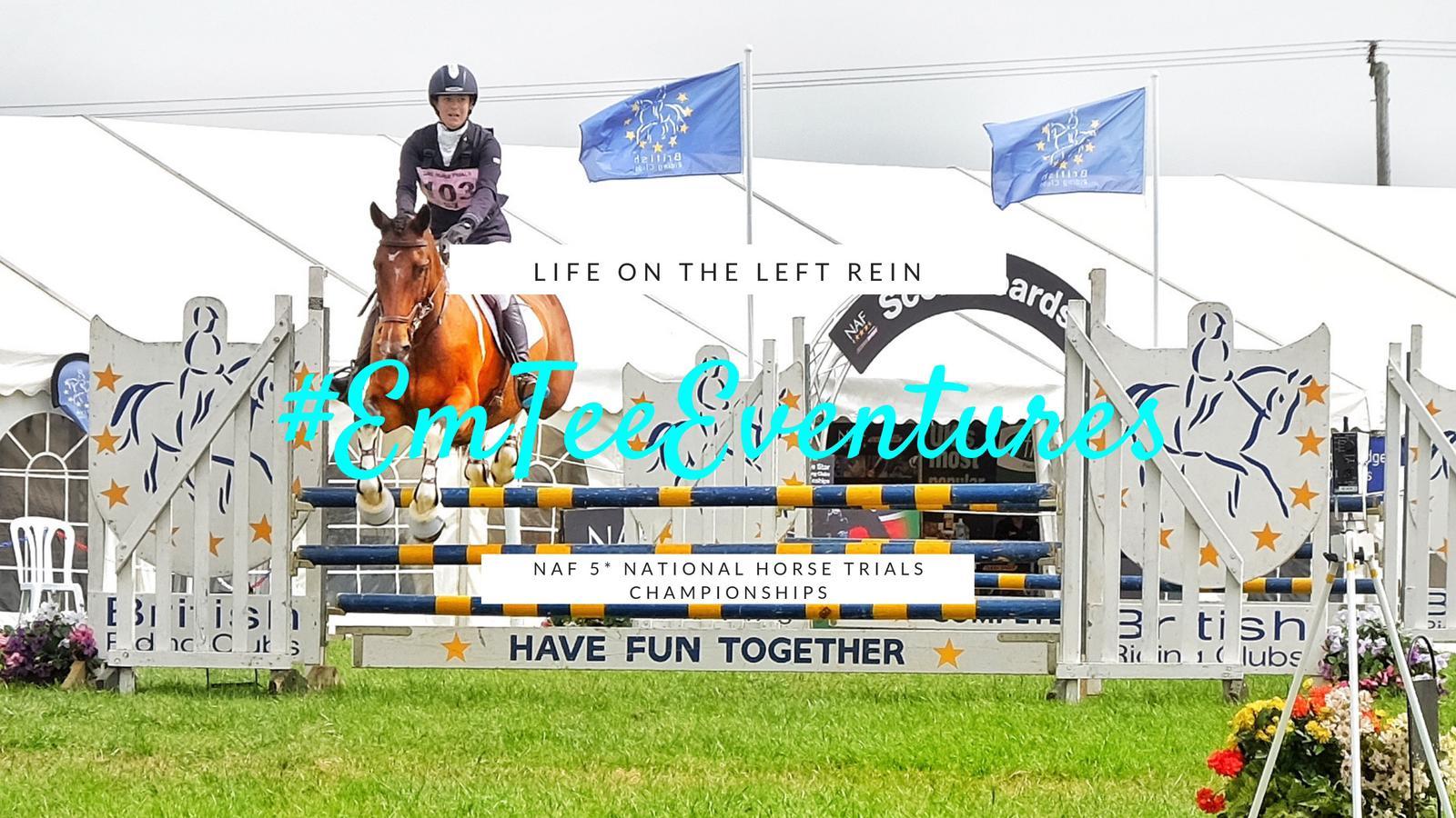 NAF 5* BRC National Horse Trials Championships #EmTeeEventures ~ LifeOTLR Vlog