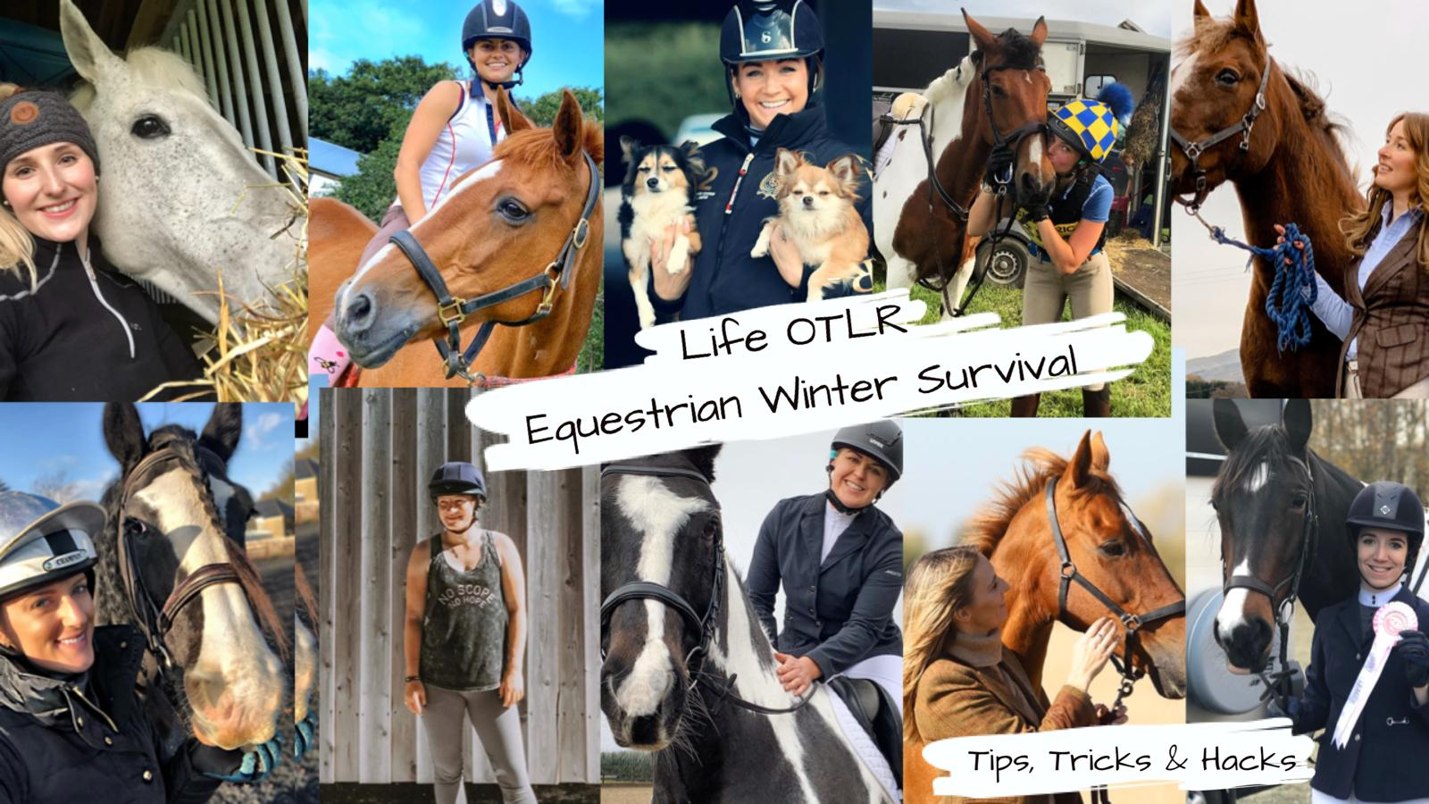 EQUESTRIAN WINTER SURVIVAL ~ Tips Tricks & Hacks
