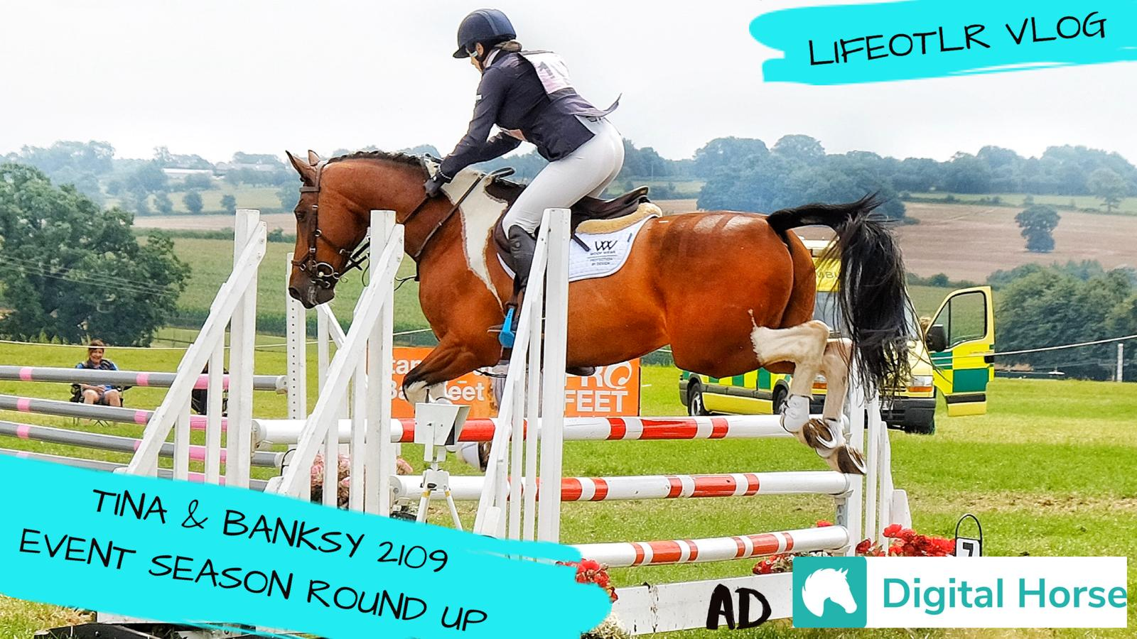 Tina & Banksy ~ 2019 Event Season Round Up ~ In Collab with Digital Horse