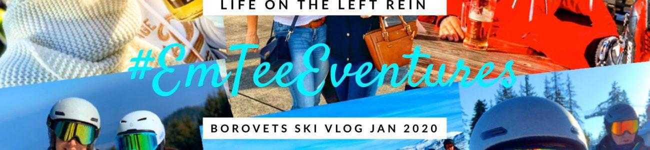 Borovets Ski Vlog January 2020 | LifeOTLR Vlog #EmTeeEventures